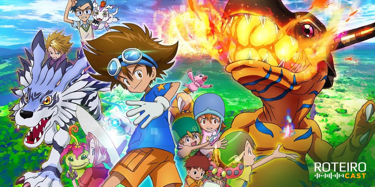 ROTEIRO CAST: Motivos para assistir o reboot de Digimon  – #13